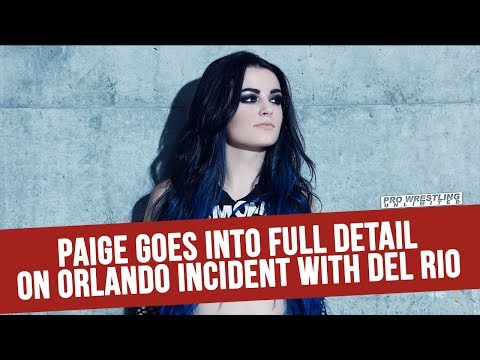 Paige Goes Into Full Detail On The Orlando Airport Incident With Alberto Del Rio