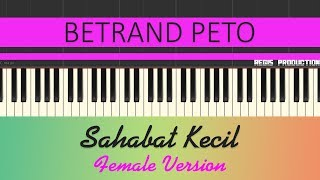 Download Betrand Peto - Sahabat Kecil FEMALE (Karaoke Acoustic) by regis