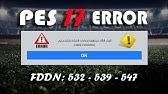 Pes 2017 code fddn532 как исправить