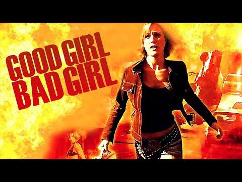 good girl bad girl actionfilme auf deutsch anschauen in voller l nge ganzer film action. Black Bedroom Furniture Sets. Home Design Ideas