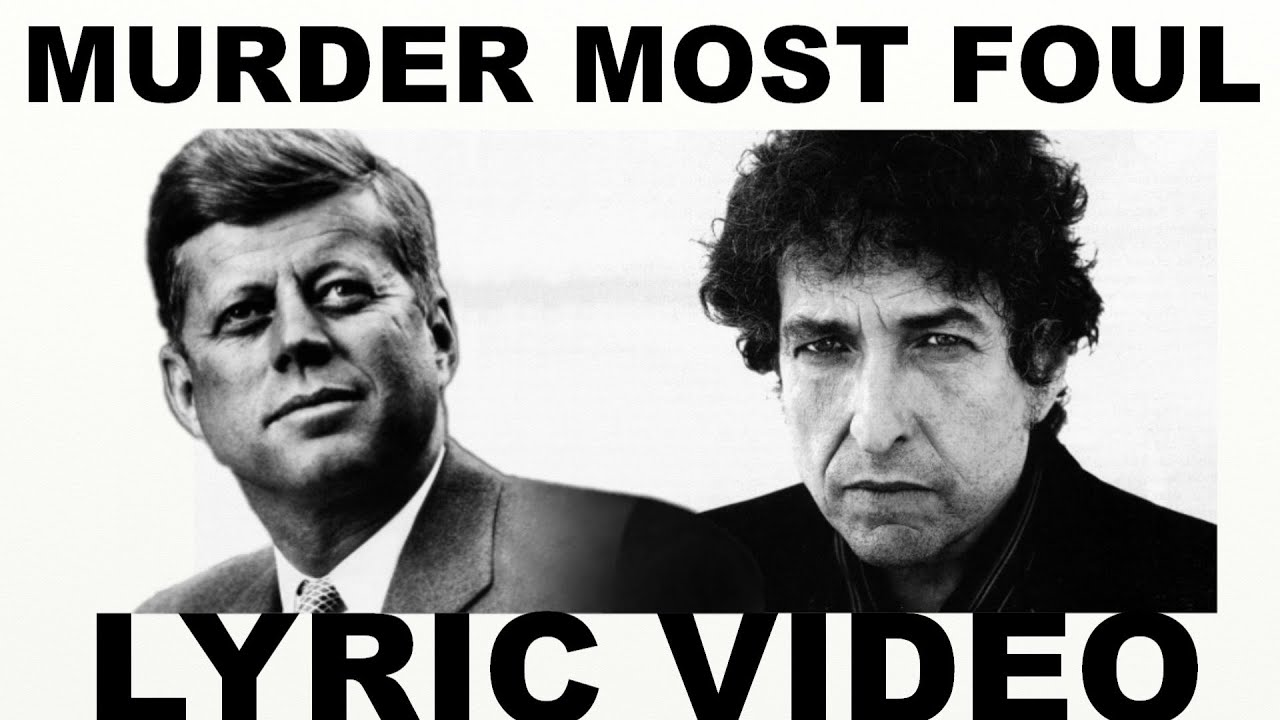 Bob Dylan -  Lyric Video Murder Most Foul