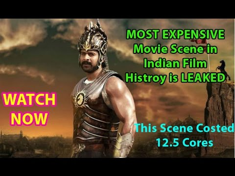baahubali 2 most expensive movie scene leaked youtube