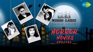 Weekend Classic Radio Show | Horror Movie