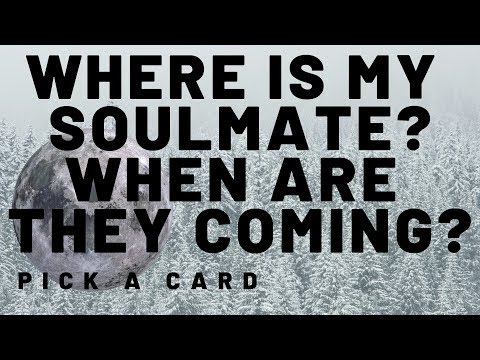 Where is my Soulmate? When are they Coming? Pick A Card (6