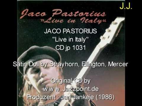Jaco Pastorius – Live In Italy (Satin Doll) & Bireli Lagrene