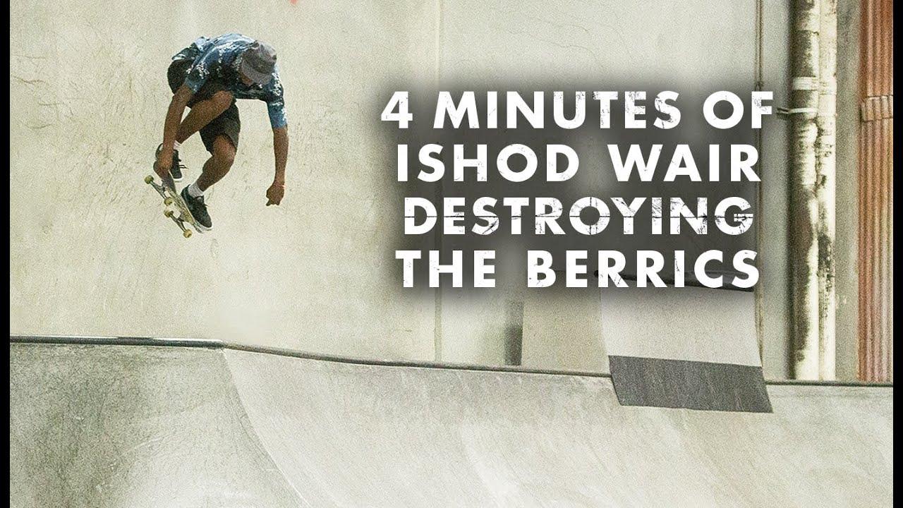 4 Minutes Of Ishod Wair Destroying The Berrics