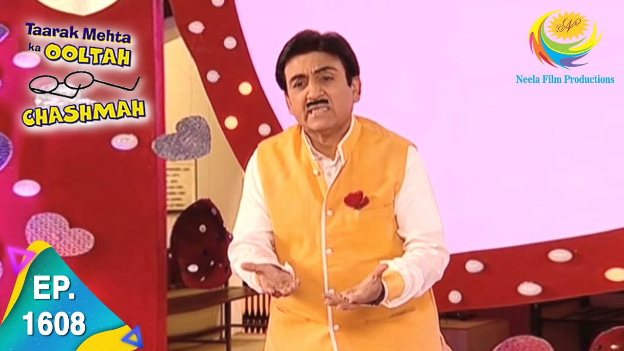 Download Taarak Mehta Ka Ooltah Chashmah - Episode 1608 - Full Episode