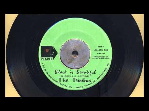 The Trinikas - Black Is Beautiful