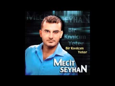 Mecit Seyhan - Adana Yollarında (Deka Müzik)