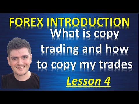 what-is-forex-lesson-4-what-is-copy-trading-and-how-to-copy-my-trades