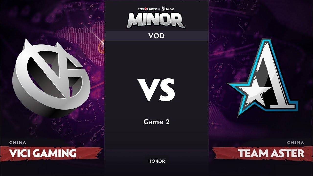[RU] Vici Gaming vs Team Aster, Game 2, CN Qualifier, StarLadder ImbaTV Dota 2 Minor