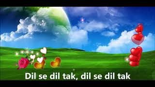 Dil Se dil Tak Whats app status II Heart Touching song II Lyrical video
