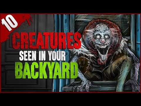 10 Unexplained Creatures Seen in YOUR Backyard - Darkness Prevails