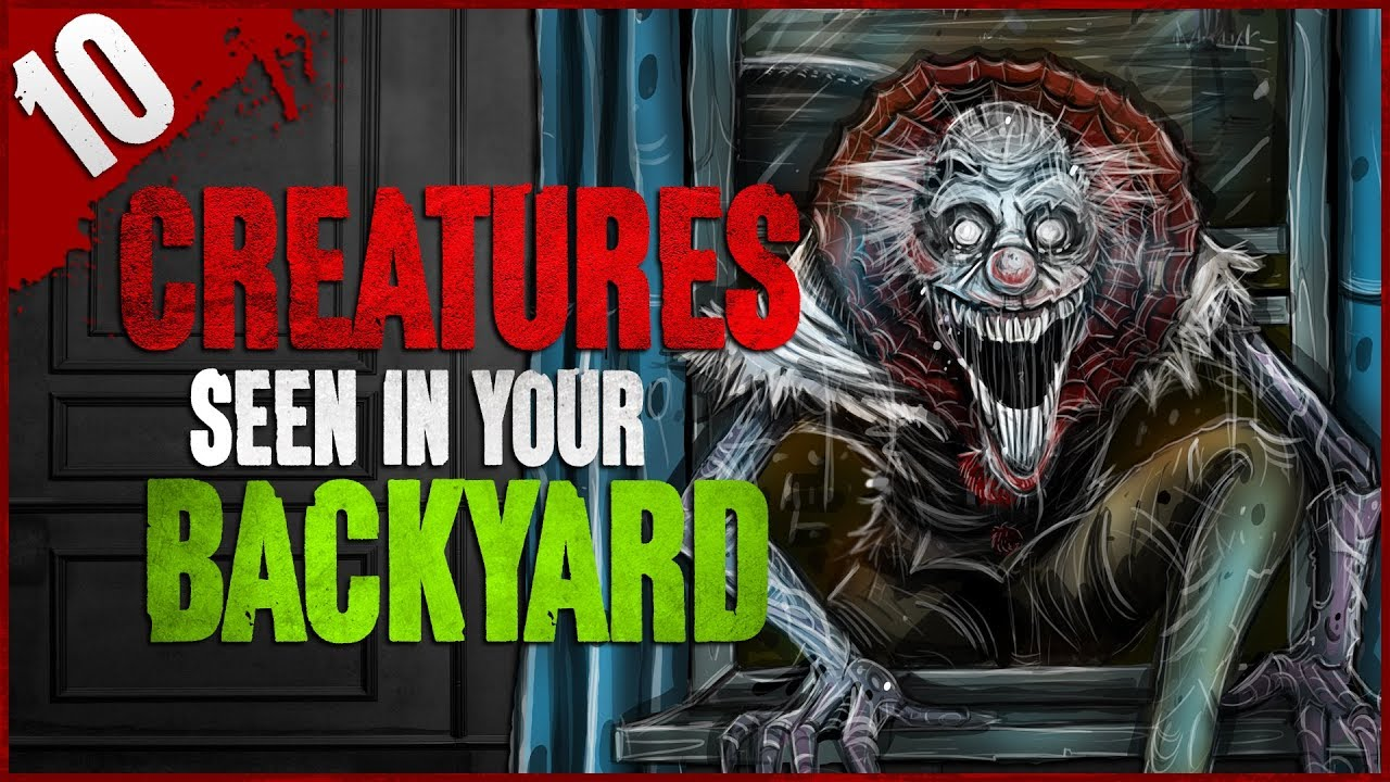 10 Unexplained Creatures Seen in YOUR Backyard - Darkness ...