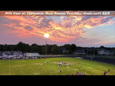 High School Football Highlights - Mtn View Vs Centennial 2018
