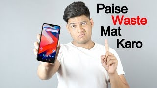 Must Watch Before You Buy Oneplus 6!