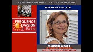 TÉMOIGNAGE NDE - Nicole Canivenq sur Fréquence Evasion.