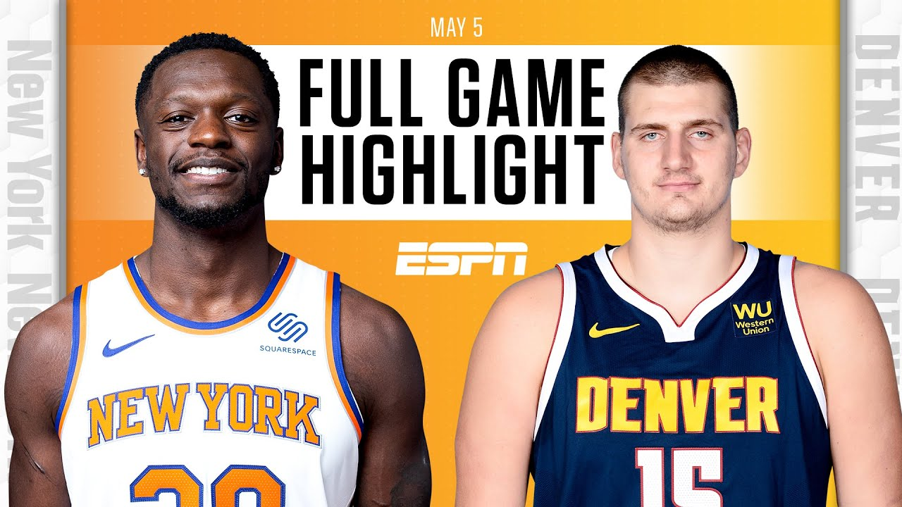 New York Knicks at Denver Nuggets | Full Game Highlights
