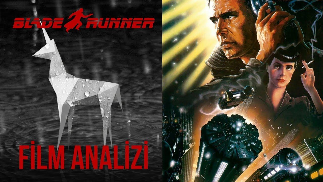Blade Runner - Film Analizi