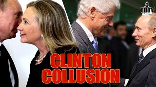 Clinton Foundation and DNC Collusion with RUSSIA Exposed!