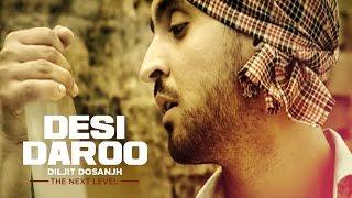Desi Daroo | Diljit Dosanjh | Full Song | The Next Level | Honey Singh | Parmod Sharma Rana