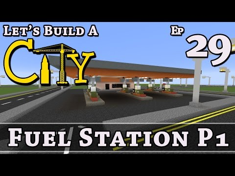 How To Build A City :: Minecraft :: Fuel Station P1 :: E29 :: Z One N Only