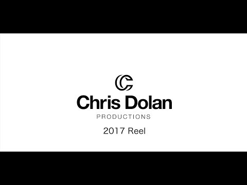 Chris Dolan Productions - 2017 Reel
