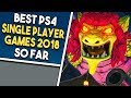 10 BEST SINGLE PLAYER PS4 Games of 2018