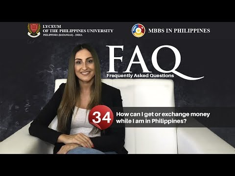 How can I get or exchange money while I am in Philippines?