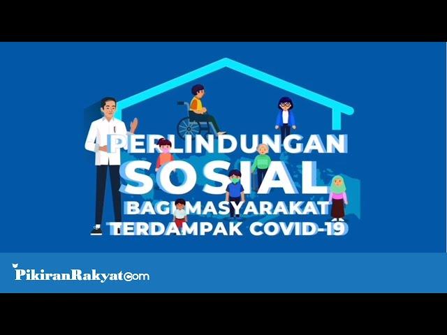 Perlindungan Sosial bagi Masyarakat Terdampak COVID-19