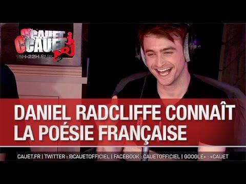 Daniel Radcliffe connait la poésie française - C'Cauet sur NRJ