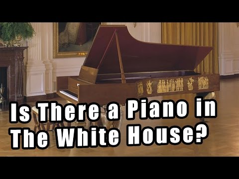 Is There a Piano in The White House? Pianos and US Presidents