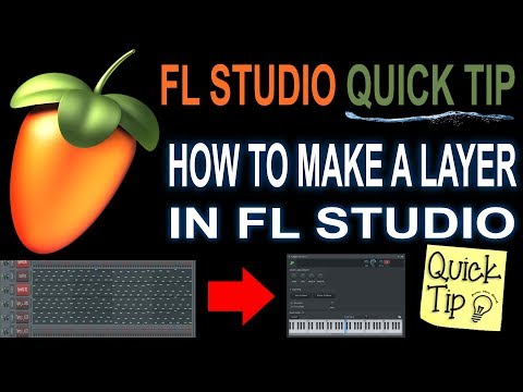 How to make a layer in FL Studio(Using Layer & Patcher)