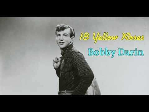 18 Yellow Roses   Bobby Darin   Lyrics