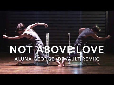 AlunaGeorge - Not Above Love (Devault Remix)   Josh Killacky Choreography   Dance Stories