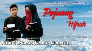 PEJUANG HIJRAH - Film A Drama Islami Terbaru- Short Movie