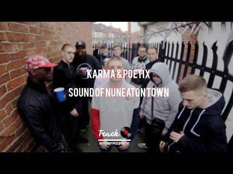 #TRE Karma & Poetix - Sound Of Nuneaton Town [Music Video]