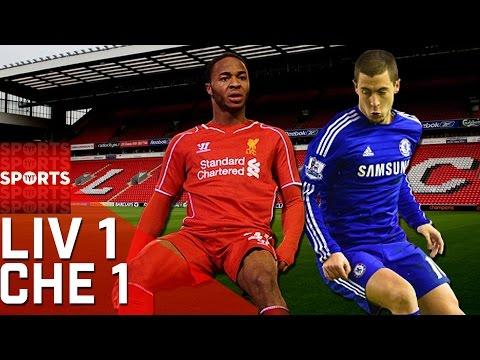 Liverpool vs. Chelsea [1-1 FINAL]