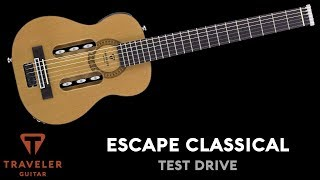 Traveler Guitar Escape Classical Product Overview