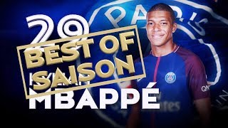 BEST OF 2017-2018 - KYLIAN MBAPPÉ