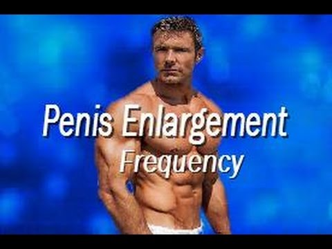 Penis Enlargement Frequency