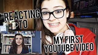Reacting To My First Youtube Video [4 Years on Youtube]