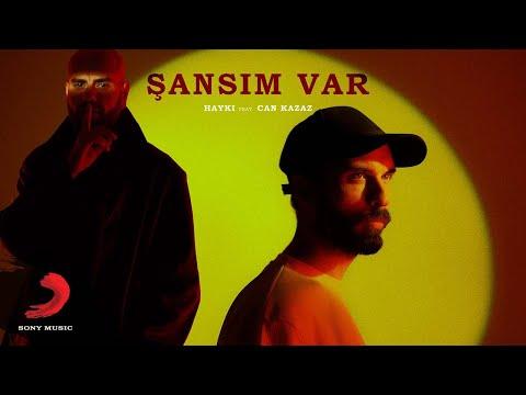 Смотреть клип Hayki Ft. Can Kazaz - Şansım Var