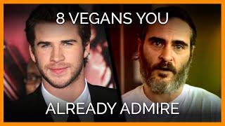 8 Vegans You Already Admire