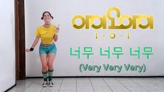 I.O.I 아이오아이 - 너무너무너무 (Very Very Very) | Dance Cover