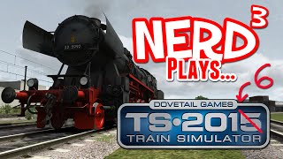 Nerd³ Plays... Train Simulator 2016