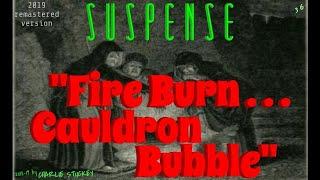 """""""Fire Burn, Cauldron Bubble"""" • PAUL LUKAS • SUSPENSE Best Episodes • Improved Sound Quality"""