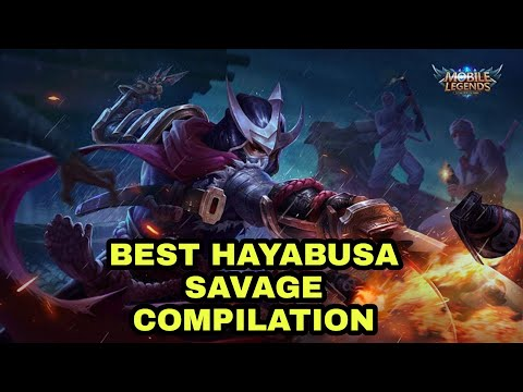 HAYABUSA BEST MOMENTS MONTAGE #1 | TOP 10 BEST HAYABUSA SAVAGE COMPILATION MOBILE LEGENDS