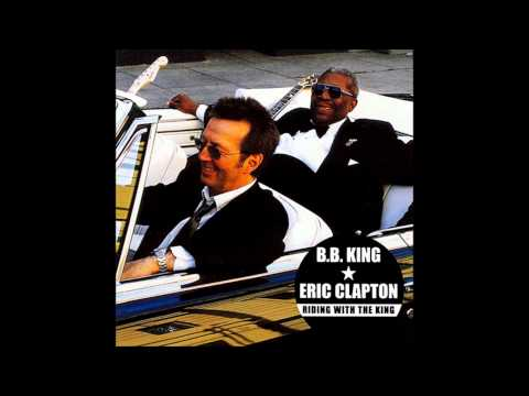 01 - B.B. King & Eric Clapton - Riding with the King