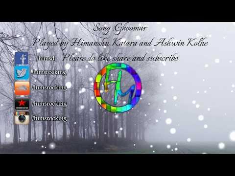 Ghoomar instrumental | Himanshu Katara & Ashwin Kolhe | Padmavati